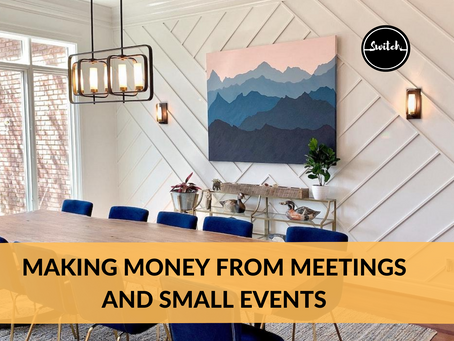 Making money from meetings and small events