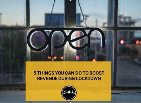 5 things you can do to boost revenue during lockdown