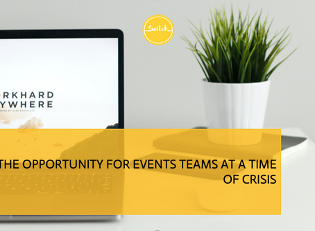 The opportunity for events teams at a time of crisis