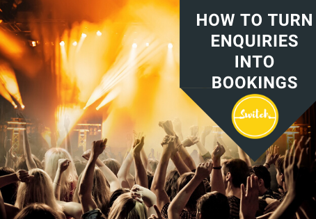 How do you turn an enquiry into a booking?