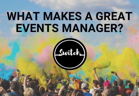 What makes a great events manager?