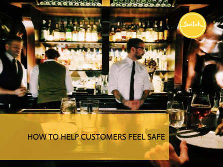 How to help customers feel safe.