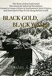 BLACK GOLD COAL TRAIN WEST VIRGINIA TIPPLE LOAD RAILS