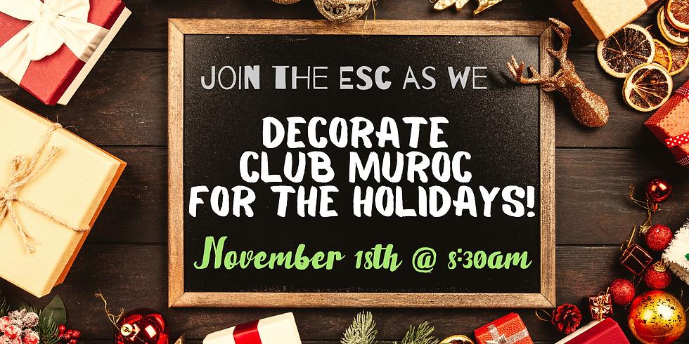 Club Muroc Holiday Decorating