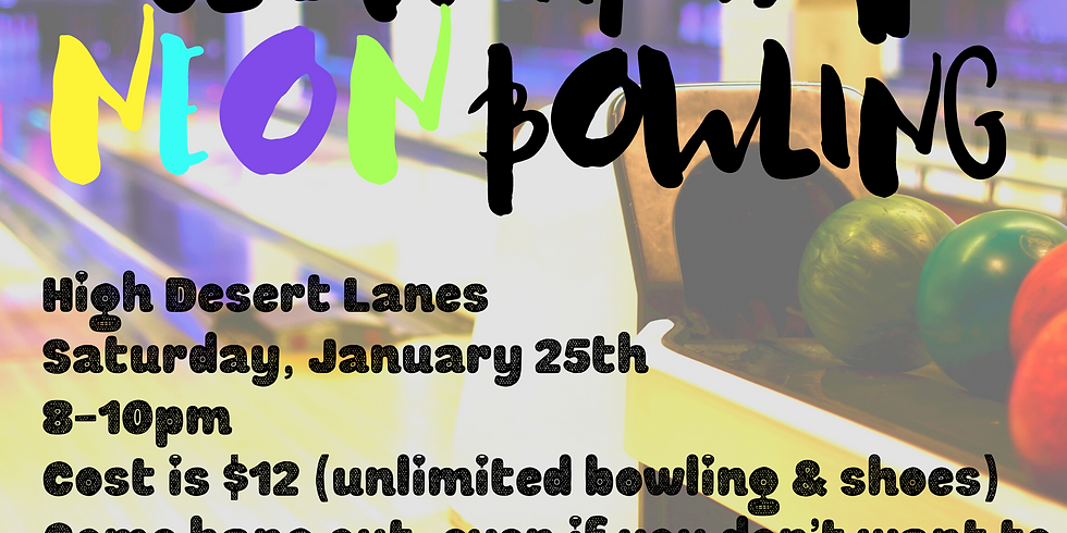 January Social - Glow in the Dark Neon Bowling