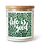 Thumbnail: Life Is Good Soy Candle