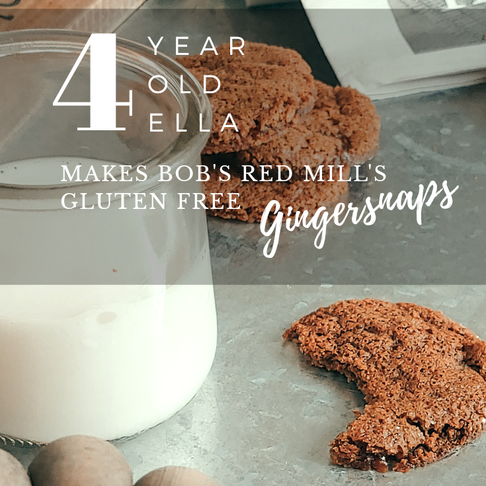 Ella Makes Bob's Red Mill's Gluten Free Gingersnaps