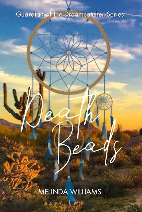 Death Beads: Guardian of the Dreamcatcher Series