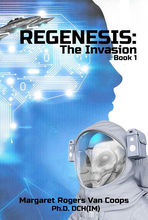 REGENESIS: THE INVASION (BOOK 1)