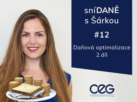 Podcast SníDANĚ s Šárkou: Daňová optimalizace s příklady 2. díl
