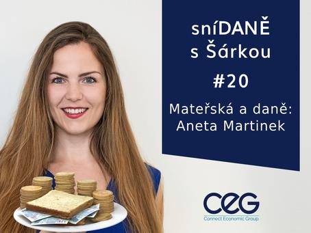 Podcast SníDANĚ s Šárkou: Mateřská a daně - Aneta Martinek