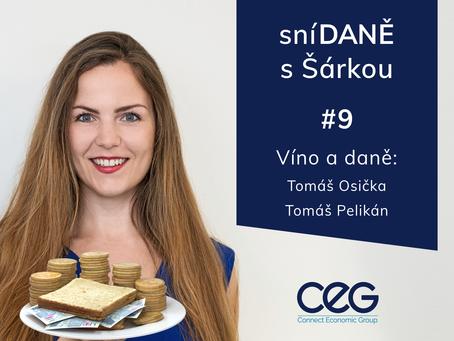 Podcast SníDANĚ s Šárkou: Víno a daně - hosté Tomáš Osička + Tomáš Pelikán