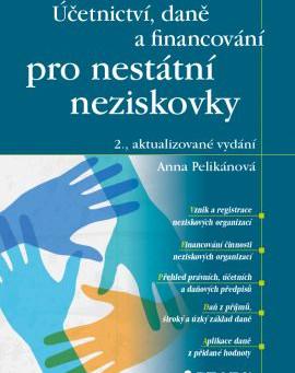 Účetnictví, daně a financování pro nestátní neziskovky- 2., aktualizované vydání