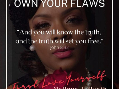 Day 7 of 31 Days To First Love Yourself: ꧁Own Your Flaws
