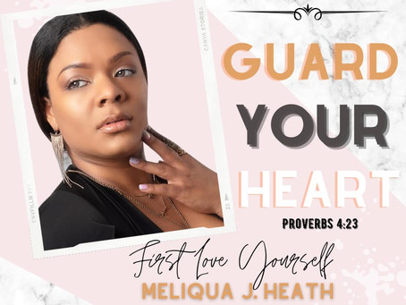 📍Day 1 of 31 Days First Love Yourself꧁: Guard Your Heart