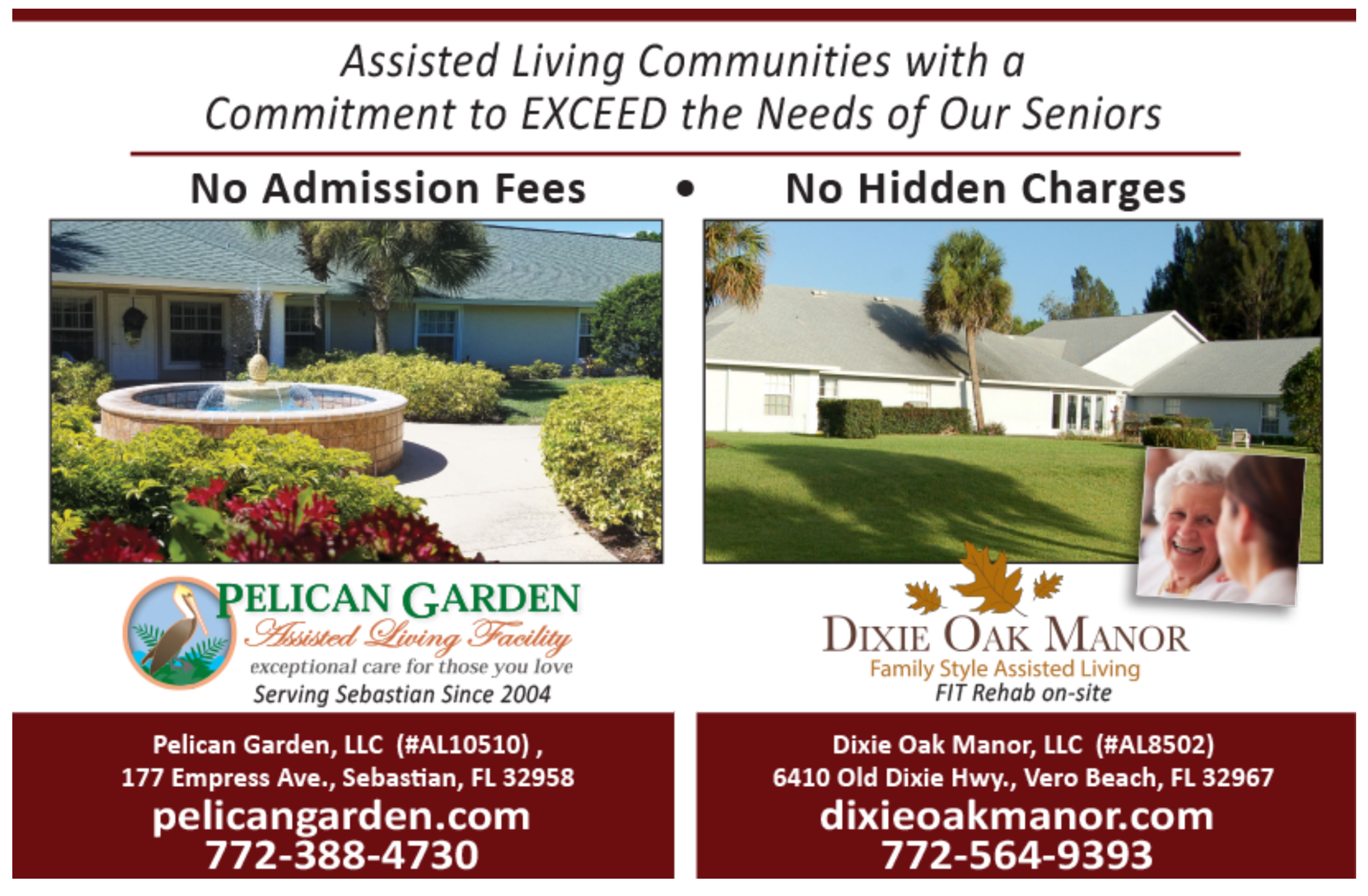 Dixie Oak Manor and Pelican Garden