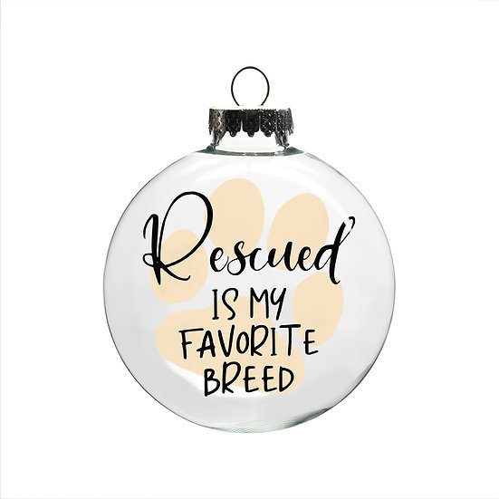 Ornament - Rescued is My Favorite Breed