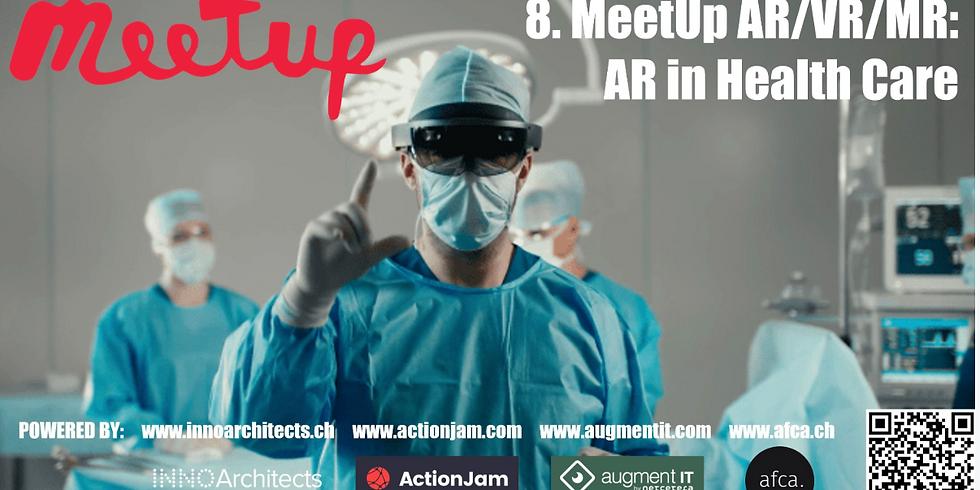 8. MeetUp AR/VR/MR: AR in Health Care