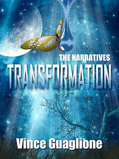 The Narratives: Transformation