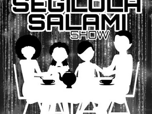 My Appearance on the Segilola Salami Show