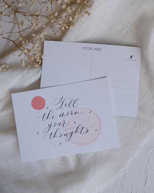 """""""Tell the moon your thoughts"""" calligraphy postcard"""