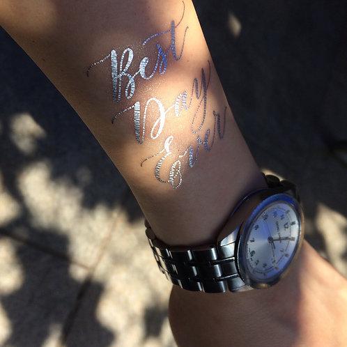 "cottontatt ""Best Day Ever"" calligraphy temporary tattoo sticker"