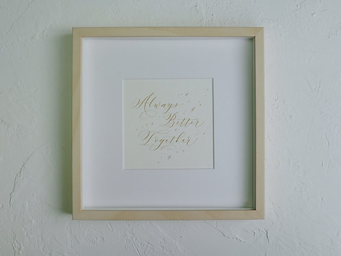 framed custom calligraphy art - birch
