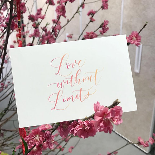 """""""Love without Limits"""" calligraphy postcard"""