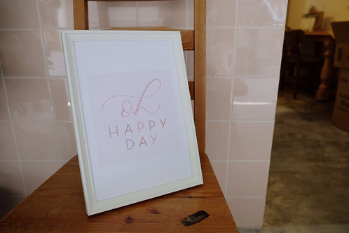 """oh happy day"" framed calligraphy art print"
