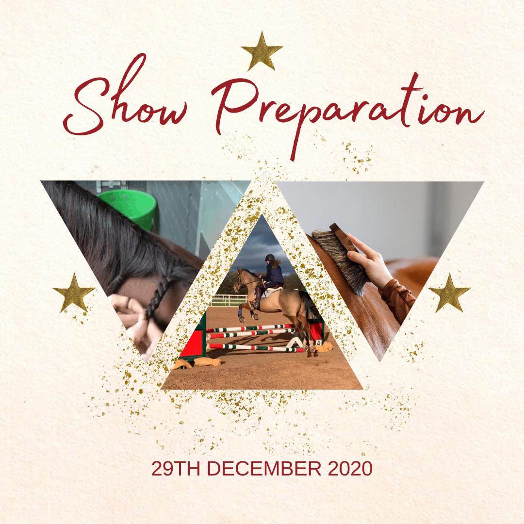 Show Preperation