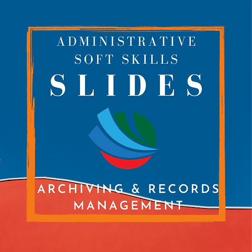 Archiving & Records Management Training Slides