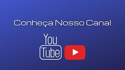 Conheça Nosso Canal.png