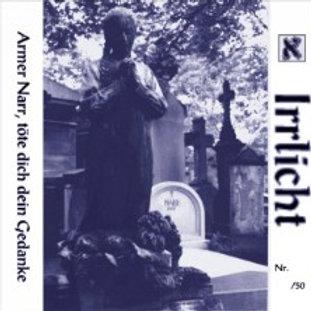 Armer Narr, töte dichdein Gedanke - Album 1997