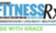 Fitness RX for women beauty and style life and health age with grace