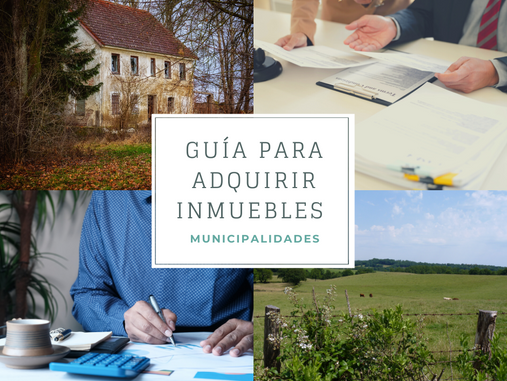 Guía Para Adquirir Bienes Inmuebles en las Municipalidades y No Ser Reparado en el Intento.