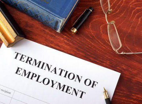 WHAT IF YOU GET TERMINATED FROM YOUR JOB?