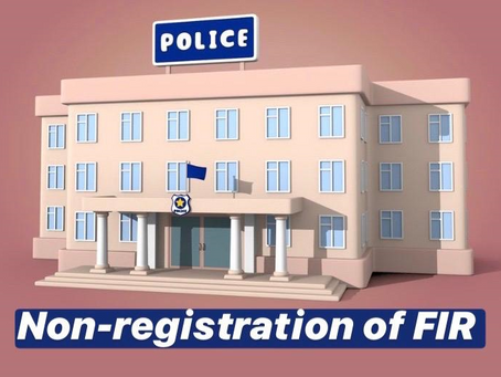 WHY A POLICE OFFICER CANNOT REFUSE TO REGISTER AN FIR?