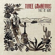 THREE GAMBERROS