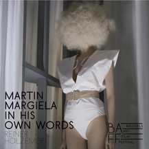 BAFF Brussels 2021: Nomination for MARTIN MARGIELA - IN HIS OWN WORDS