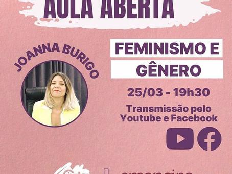 Aula aberta - Feminismo e gênero com Joanna Burigo