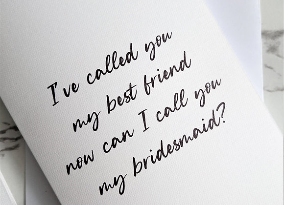 Best friend to bridesmaid proposal card, White