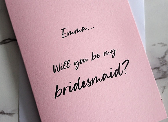 Personalised will you be my bridesmaid Card Pale Pink