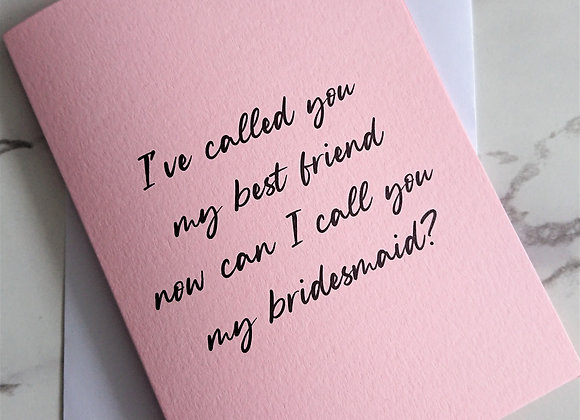 Best friend to bridesmaid proposal card, Pale Pink
