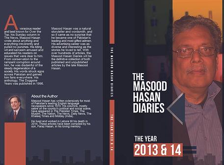 The Masood Hasan Diaries: The Years 2013 & 14