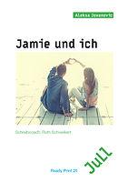 Cover Ready-Print_25_Jamie und ich.jpg