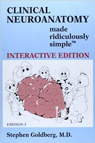 Clinical Neuroanatomy made ridiculously simple 5th Edition
