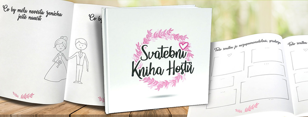 Svatební kniha hostů - už žádná tuctová přání novomanželům