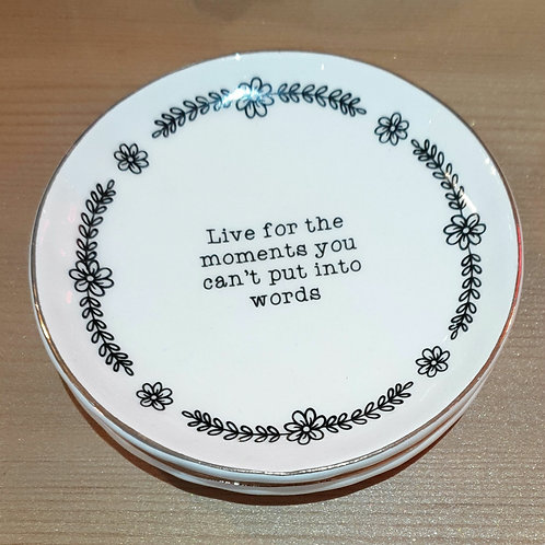 Live for the Moment Trinket Dish