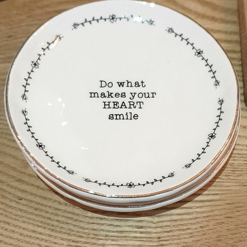 Do what makes your Heart smile Trinket Dish