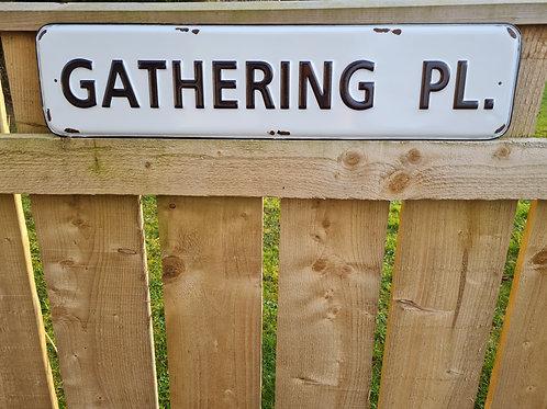 GATHERING PL. Sign